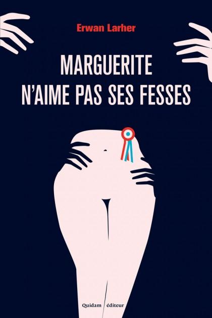 Marguerite n'aime pas ses fesses