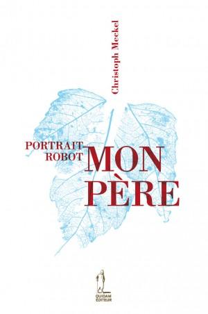 Portrait-robot : Mon père/Ma mère