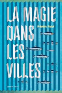 La Magie dans les villes en concert